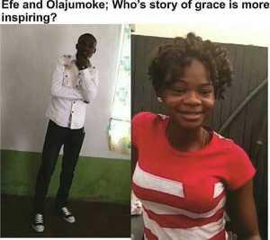 Efe Vs Olajumoke: Whose Story Of Grace Is More Inspiring ?